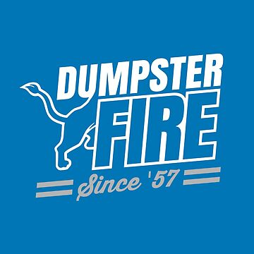 Dumpster Fire by thedline