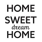 Home Sweet Dream Home by Namoh