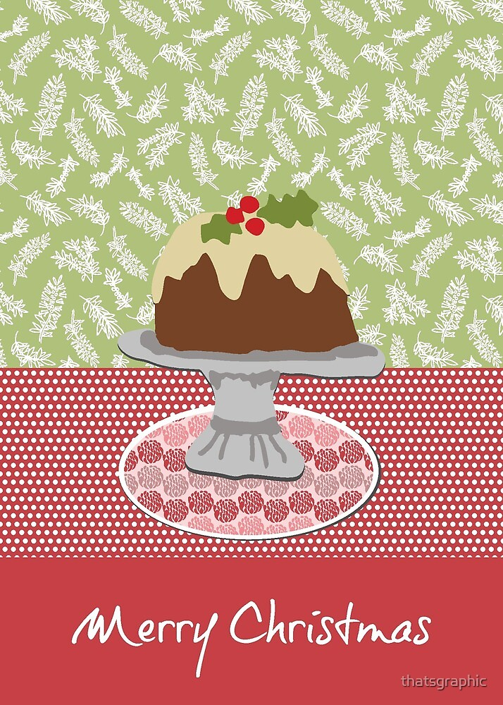 Christmas Pudding - Merry Christmas by thatsgraphic