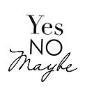 Yes No Maybe by Namoh