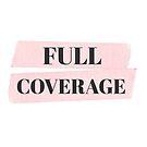 Full Coverage Logo by FullCoveragePod