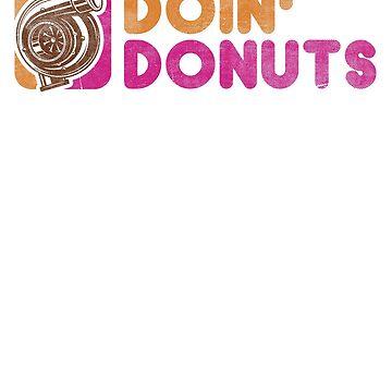 Doin' Donuts Funny Drift Racing Shirt by kimwellrena