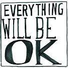 everything will be OK by Yael Kisel