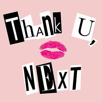 Thank You, Next by alexshannon