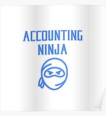 Accounting Ninja Funny Tax Accountant Bookkeeper Gifts Poster