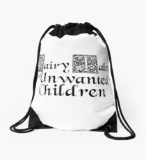 Fairy Tales for Unwanted Children Podcast Title Products Drawstring Bag