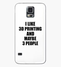 3D PRINTING Lover Funny Gift Idea I Like Hobby Case/Skin for Samsung Galaxy