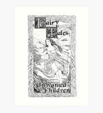 Fairy B - Fairy Tales for Unwanted Children Art Print