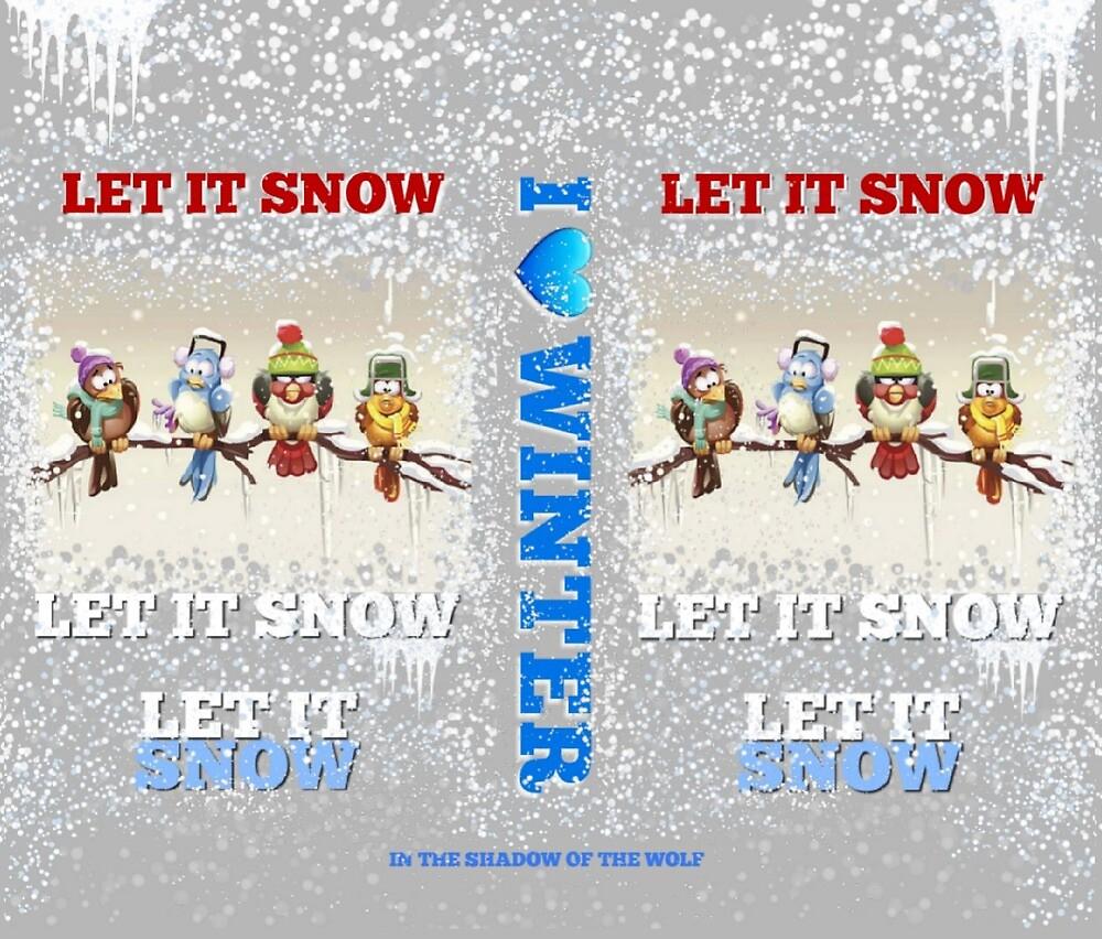 I Love Winter by WolfShadow27