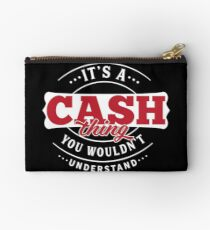 It's a CASH Thing You Wouldn't Understand T-Shirt & Merchandise Studio Pouch