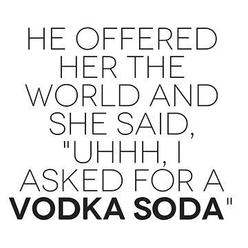 vodka soda by allthelove