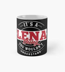 It's a LENA Thing You Wouldn't Understand T-Shirt & Merchandise Classic Mug