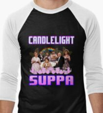 KEEPING UP APPEARANCES CANDLELIGHT SUPPER Baseball ¾ Sleeve T-Shirt