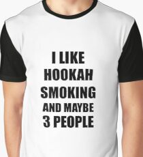 HOOKAH SMOKING Lover Funny Gift Idea I Like Hobby Graphic T-Shirt