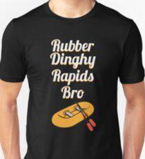Rubber Dinghy Rapids Bro Unisex T-Shirt