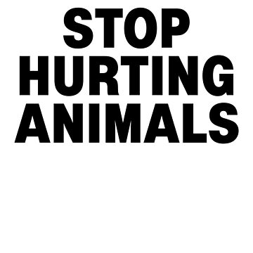 Stop hurting animals activist vegan shirt by SOpunk