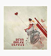 Boys Break Hearts Photographic Print
