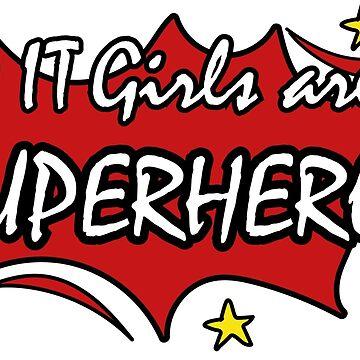 IT girls are superheros by smileykty