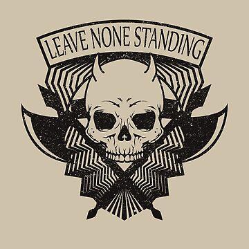 Leave none standing by Diardo