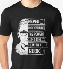 Never Underestimate Power of Girl With Book Shirt RBG Ruth Unisex T-Shirt