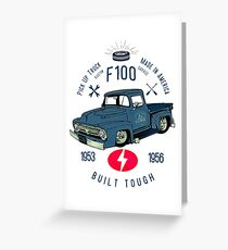 Ford F100 Truck Built Tough Grußkarte