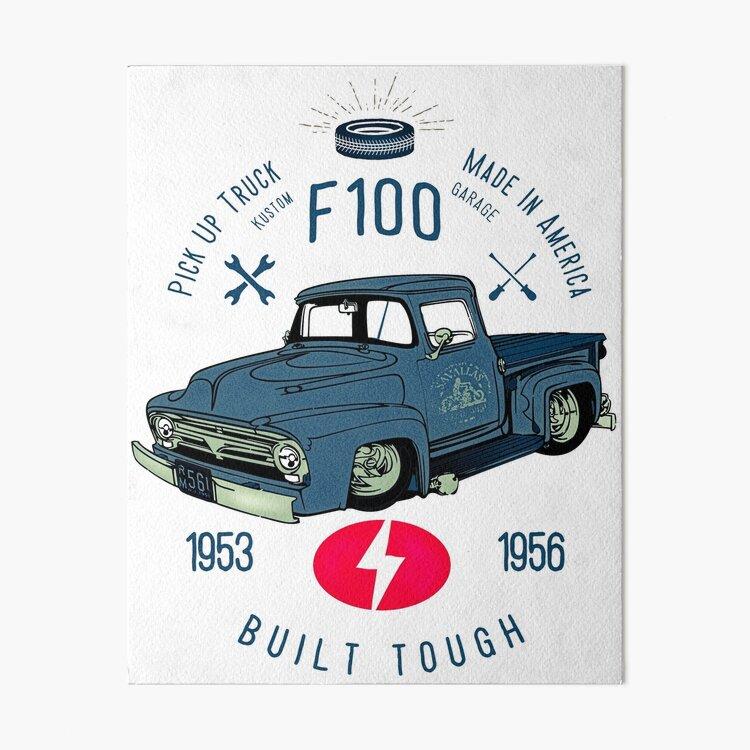 Ford F100 Truck Built Tough Galeriedruck