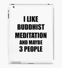 BUDDHIST MEDITATION Lover Funny Gift Idea I Like Hobby iPad Case/Skin