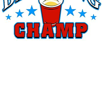 Beer Pong Champ Funny TShirt Epic T-shirt Humor Tees Cool Tee by maikel38