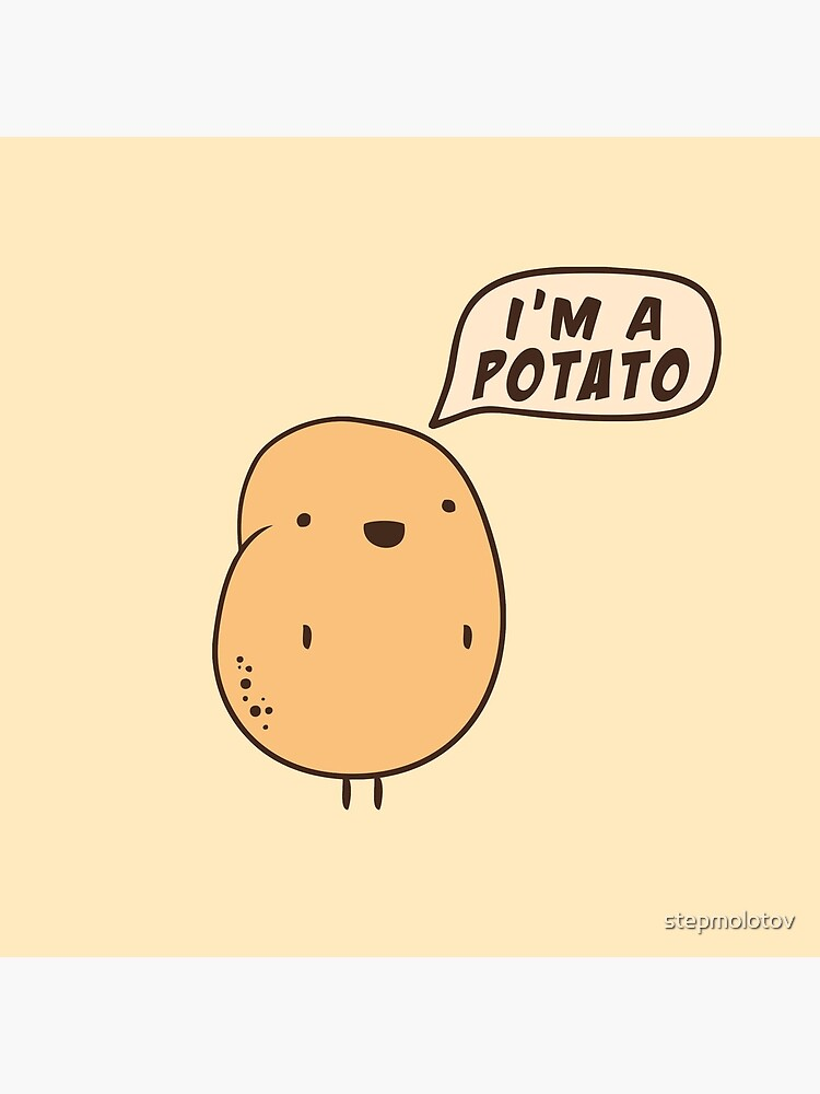 Ich bin eine Kartoffel von stepmolotov