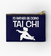 I'd Rather Be Doing Tai Chi Funny Tai-Chi Lover Studio Pouch