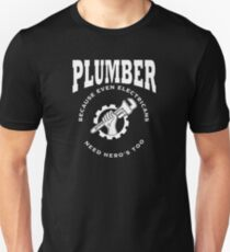 Plumber Funny Design - Because Even Electricians Need Heros Too Unisex T-Shirt