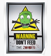 don't feed the zombies Poster