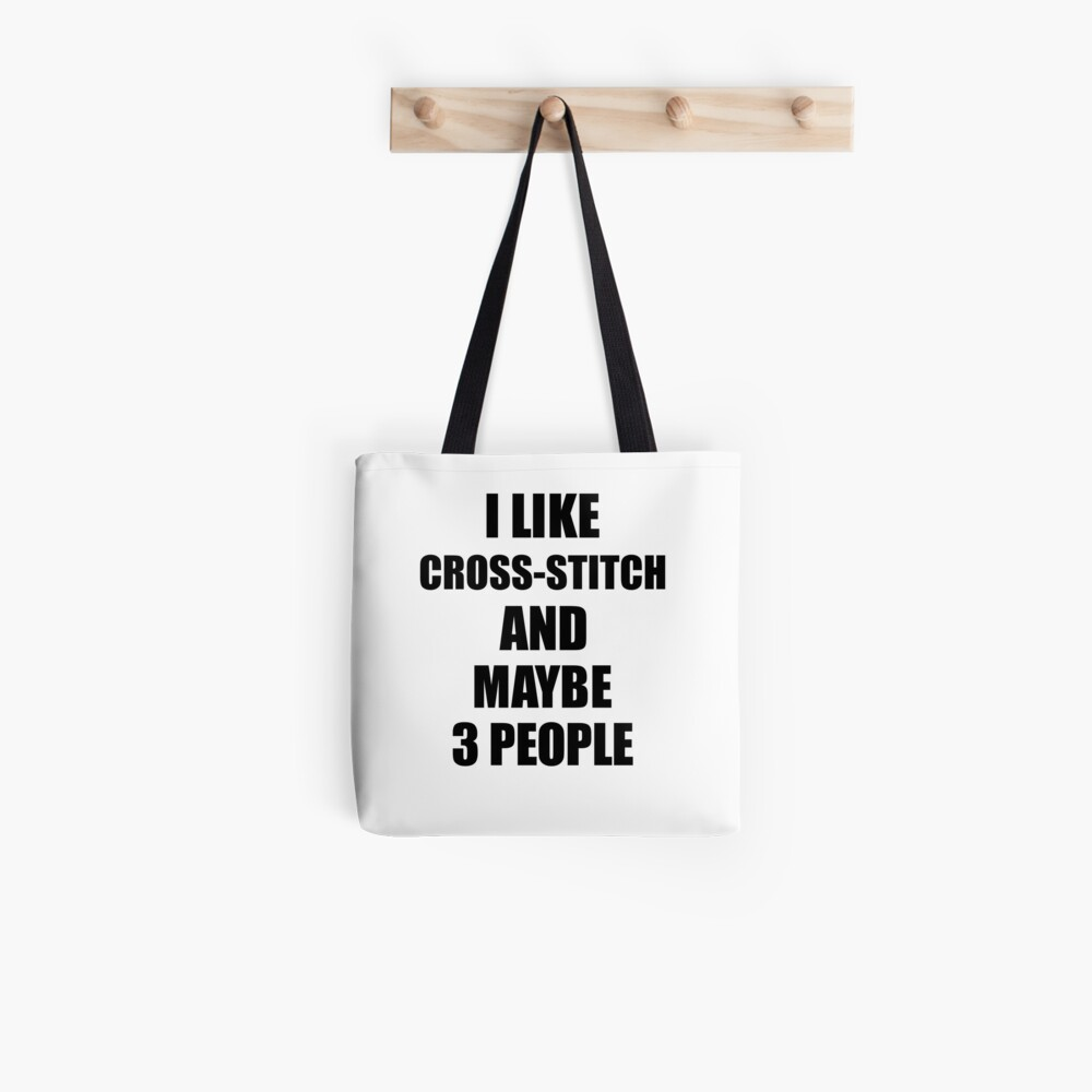 CROSS-STITCH Lover Funny Gift Idea I Like Hobby Tote Bag