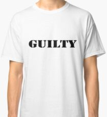 GUILTY Classic T-Shirt