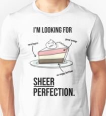 Sheer Perfection Unisex T-Shirt