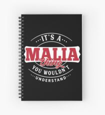 It's a MALIA Thing You Wouldn't Understand T-Shirt & Merchandise Spiral Notebook