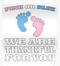 Pink Or Blue Baby Shower Gender Reveal Party Thanksgiving Heart Gender Reveal Party Mens Womens T Shirt You Baby Shower Gender Reveal Party Mens Womens T Shirt Funny Cute Gift Poster