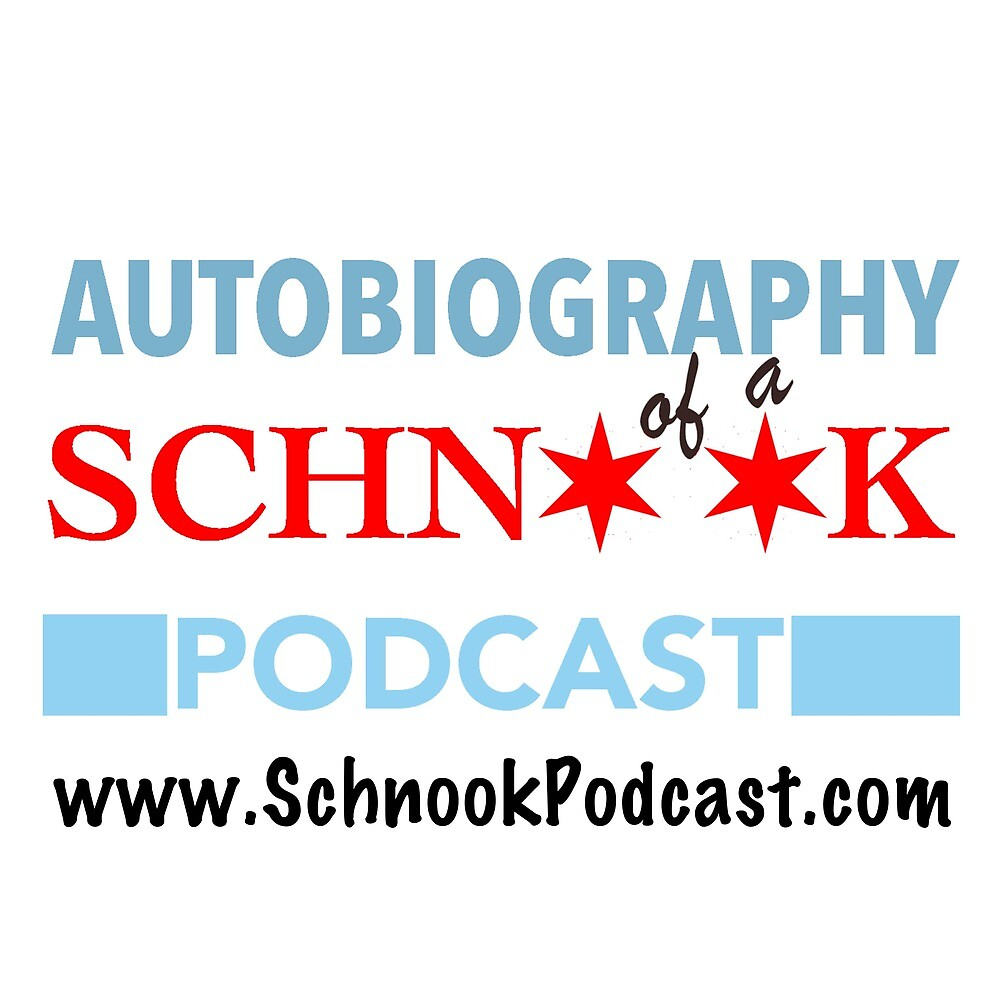 Autobiography of a Schnook by SchnookPodcast