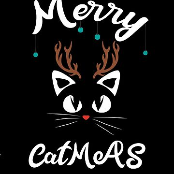 Merry Catmas Christmas for cat lovers by Mariokao