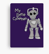 My Little Cyberman Canvas Print