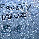 Frosty woz ere by Sean Farragher