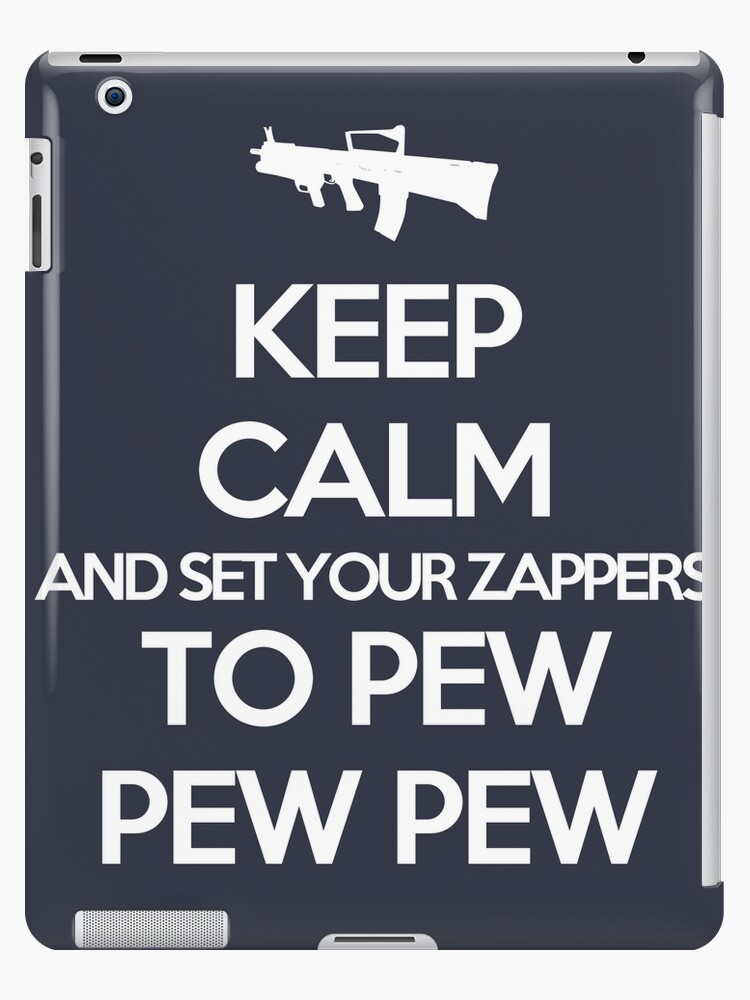 Starkid: Keep calm and set your zappers to pew pew pew (white) by Wipi Oly