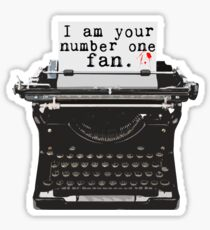 I Am Your Number One Fan Sticker