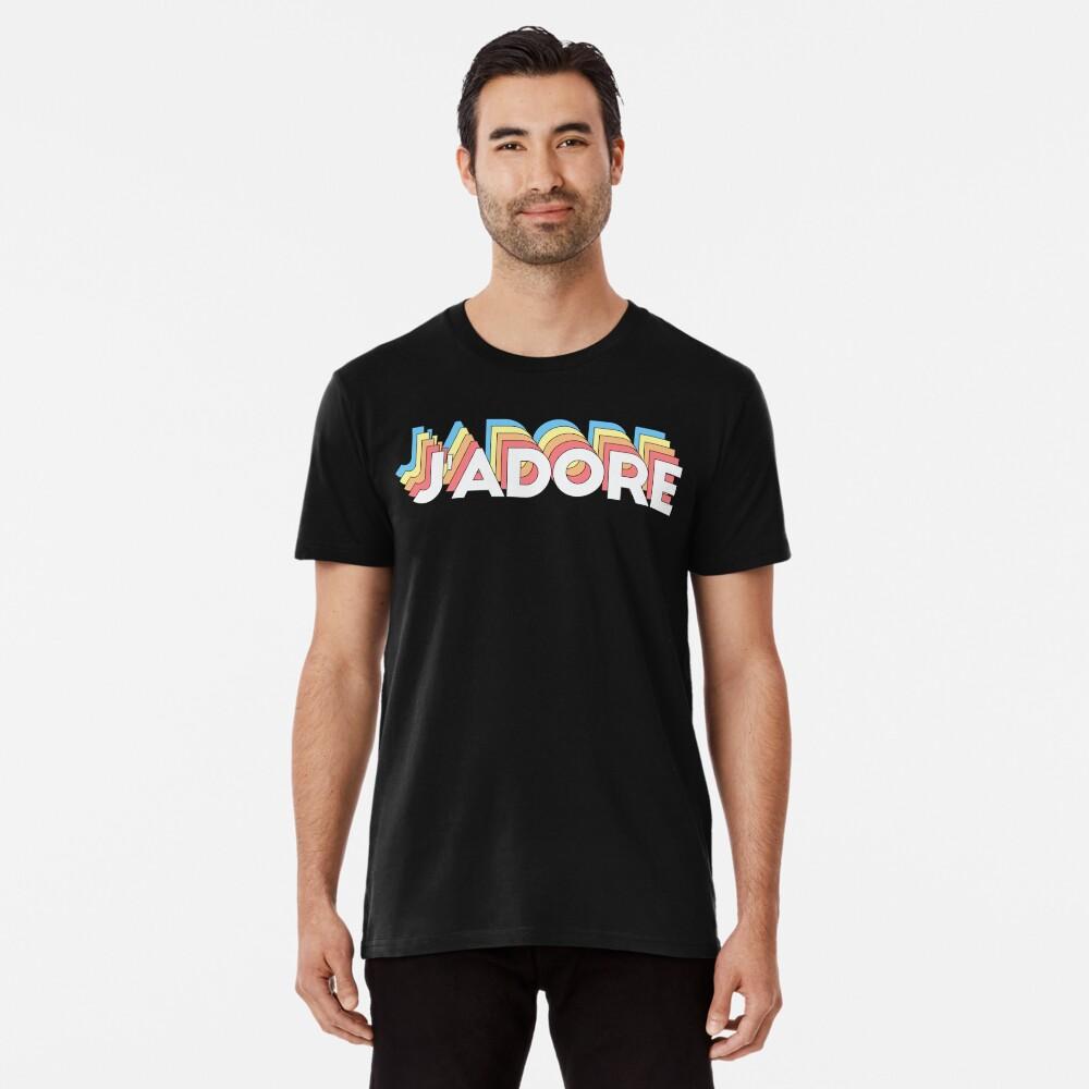 J'adore Premium T-Shirt
