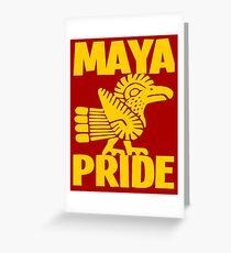 MAYA PRIDE Greeting Card