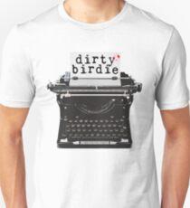 Dirty Birdie Unisex T-Shirt