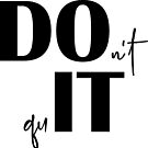 DO IT/Don't quit - motivation quote by Magda Hanak