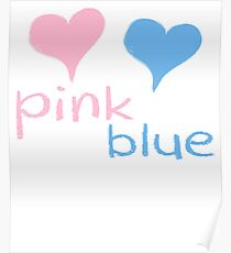 Pink Or Blue We Love You Baby Evans Shower Gender Reveal Heart Gender Reveal Party Mens Womens T Shirt You Baby Shower Gender Reveal Party Mens Womens T Shirt Funny Cute Gift Poster