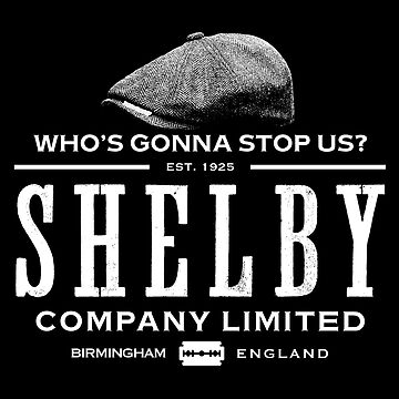 Who's Gonna Stop Us - Shelby Company LTD by Purakushi
