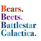 Bears. Beets. Battlestar Galactica. by hellafandom